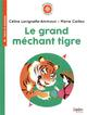 LE GRAND MECHANT TIGRE - BOUSSOLE CYCLE 2